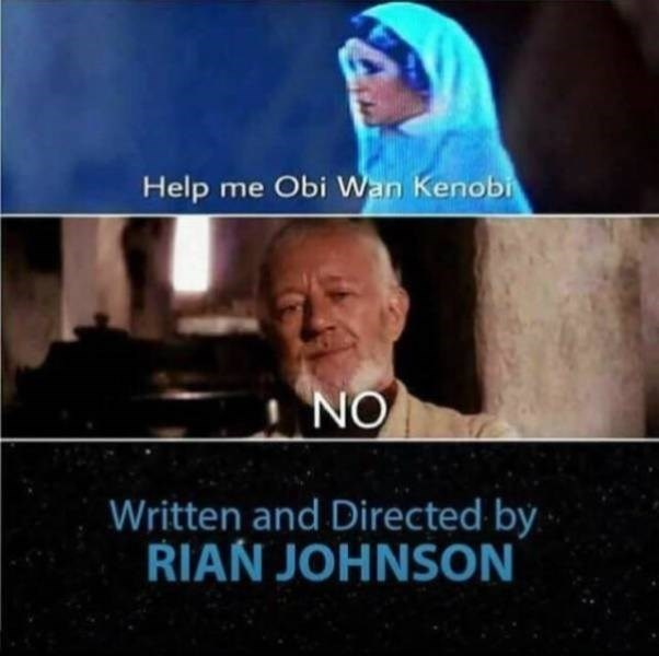 funny pics - Facial expression - Help me Obi Wan Kenobi ON Written and Directed by RIAN JOHNSON
