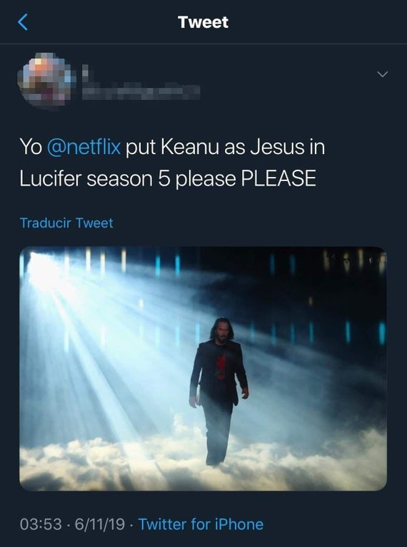 "'Breathtaking' Keanu Reeves meme that says ""Yo Netflix put Keanu as Jesus in Lucifer season 5 please PLEASE"""