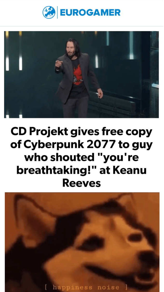 "'Breathtaking' Keanu Reeves meme that says, ""CD Projekt gives free copy of Cyberpunk 2077 to guy who shouted 'You're breathtaking!' at Keanu Reeves"""
