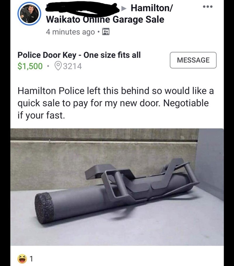 Auto part - Hamilton/ Waikato Online Garage Sale 4 minutes ago Police Door Key -One size fits all MESSAGE $1,500 3214 Hamilton Police left this behind so would like a quick sale to pay for my new door. Negotiable if your fast. 1