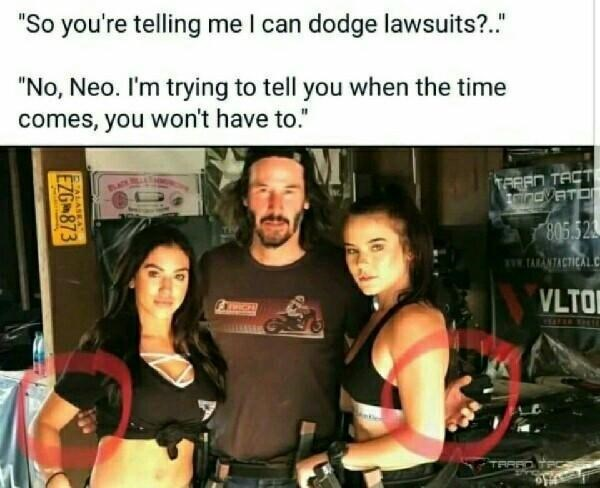 "keanu hover hands - Product - ""So you're telling me I can dodge lawsuits?. ""No, Neo. I'm trying to tell you when the time comes, you won't have to."" TARAN TACT aindVAT 805.523 TARANTACTICAL VLTO TRAFD ALAIEA EZG 873"
