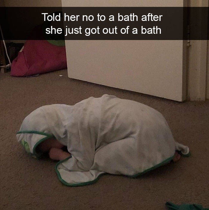 kid tantrums - Photo caption - Told her no to a bath after she just got out of a bath