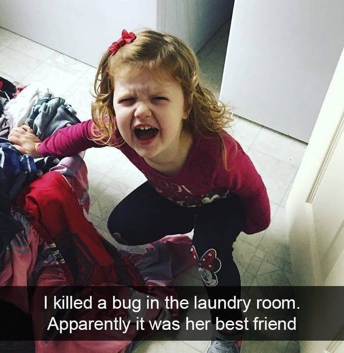 kid tantrums - Facial expression - I killed a bug in the laundry room. Apparently it was her best friend