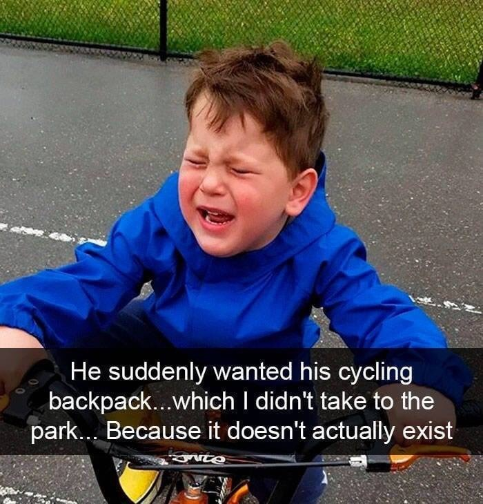kid tantrums - Facial expression - He suddenly wanted his cycling backpack...which I didn't take to the park... Because it doesn't actually exist SNTO