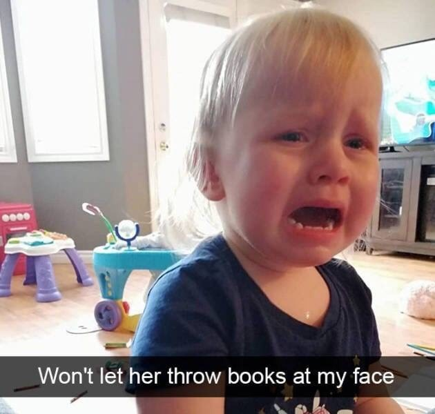 kid tantrums - Child - Won't let her throw books at my face