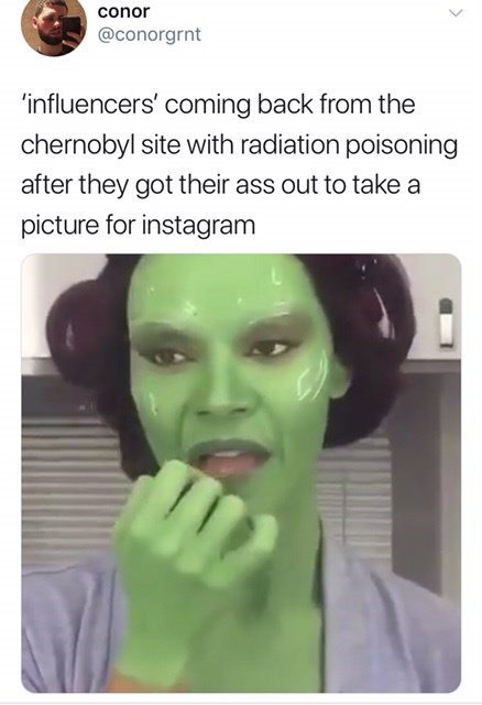 Tweet about instagram influencers taking pictures at Chernobyl site, Twitter