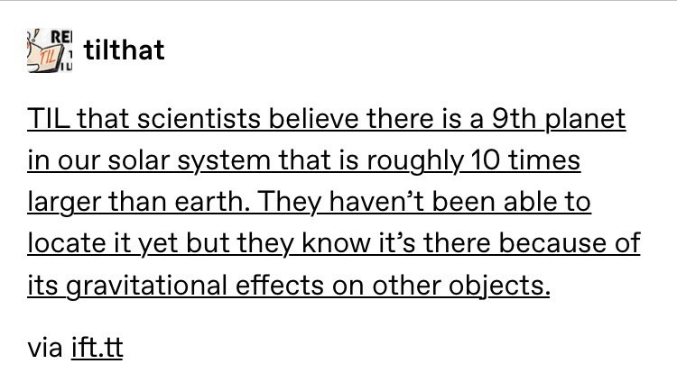 Tumblr post about a ninth planet in our solar system that scientists can't find