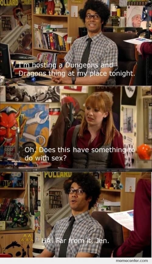 Text - Textile - OLLARD Im hosting a Dungeons and Dragons thing at my place tonight. Oh Does this have something to do with sex? POLLARD 7HA Far from it, Jen. memecenter.com CH