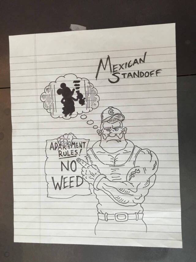 neighbors dispute - Drawing - MEXICAN STANDOFF APARTMENT RULES! NO WEED