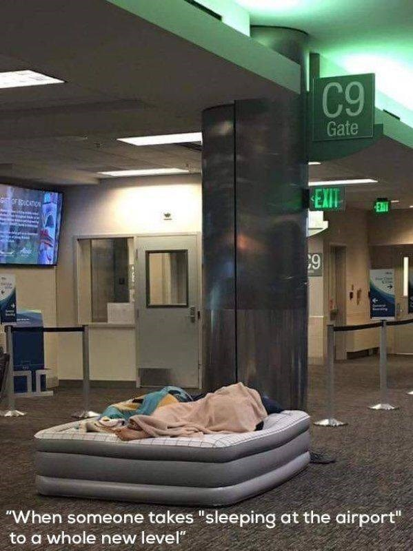 "mildly interesting - Building - C9 Gate EXIT M ""When someone takes ""sleeping at the airport"" to a whole new level"""