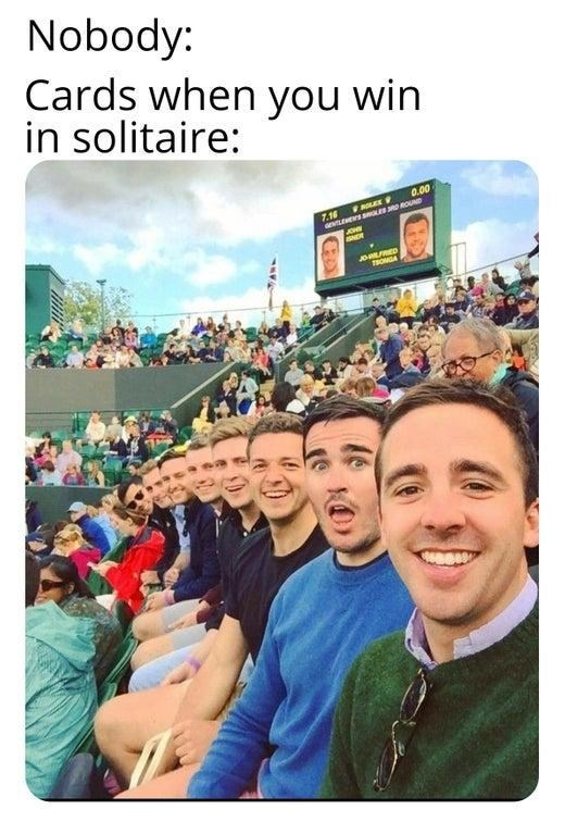 memes about the cards when you win in solitaire, white men at sports game.