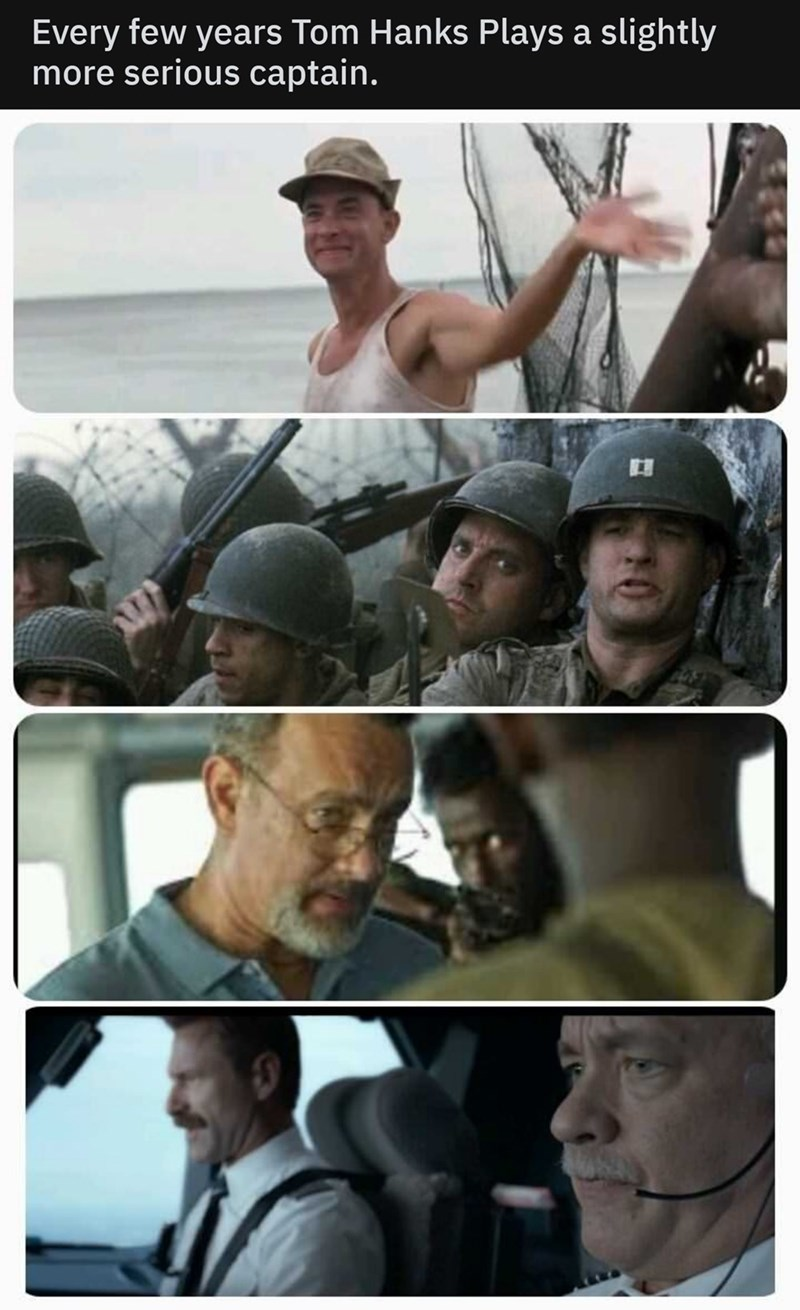 Muscle - Every few years Tom Hanks Plays a slightly more serious captain.