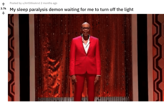 'Sleep Paralysis Demon' Twitter meme - RuPaul