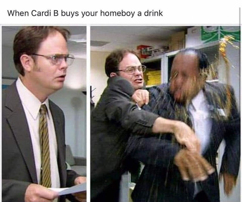 memes - Photo caption - When Cardi B buys your homeboy a drink
