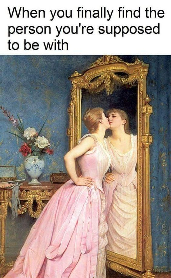 classical art meme - Lady - When you finally find the person you're supposed to be with
