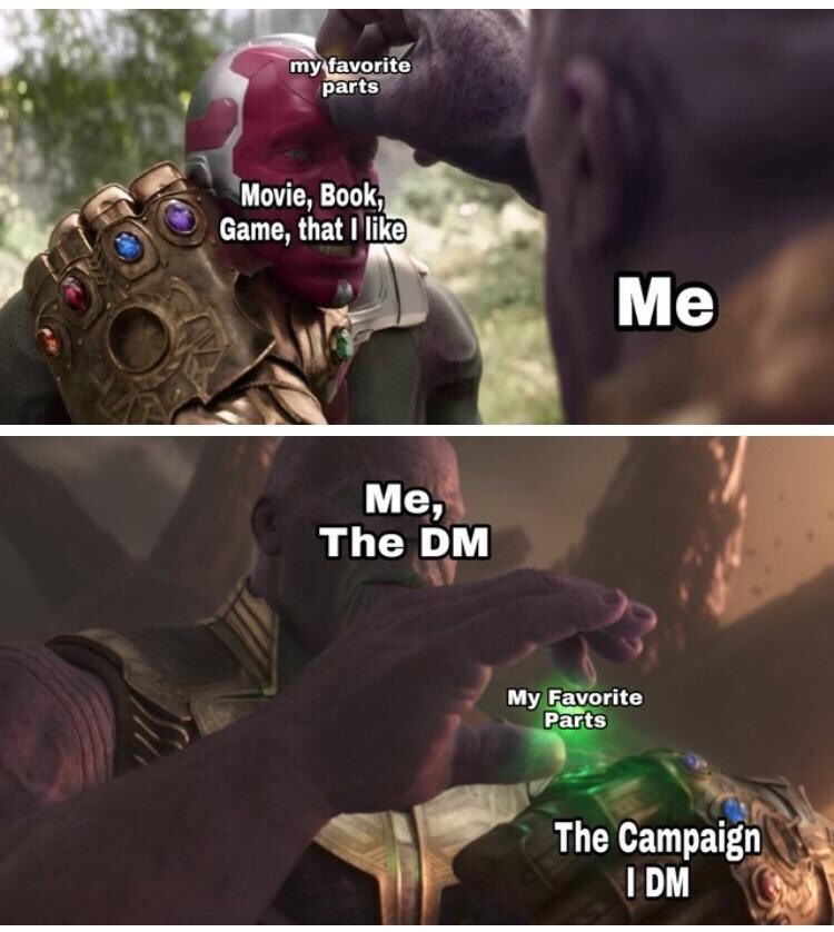 Thanos meme, Dungeons and dragons.