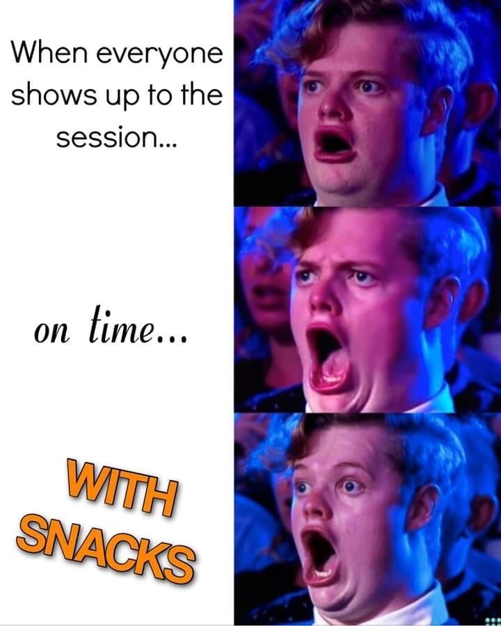 Facial expression - When everyone shows up to the session... on lime... WITH SNACKS