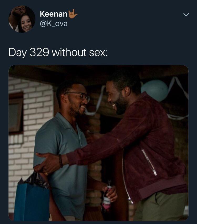 Photo caption - Keenan @K_ova Day 329 without sex: