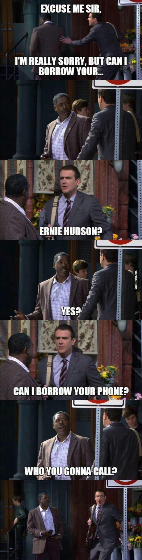 meme - Suit - EXCUSE ME SIR, I'M REALLY SORRY, BUT CANI BORROW YOUR.. ERNIE HUDSON? YES? CAN I BORROW YOUR PHONE? WHO YOU GONNA CALL? VIA 9GAG.COM