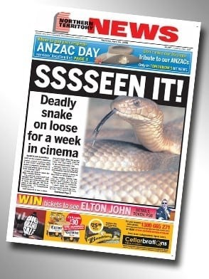 """Northern Territory News headline that reads, """"Sssseen it! Deadly snake on loose for a week in cinema"""""""