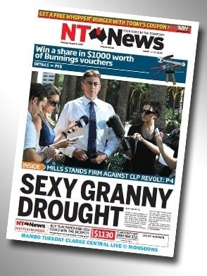Poster - GET A FREE WHOPPER BURGER WITH TODAY'S COUPON yorecwne NT News Win a share in $1000 worth of Bunnings vouchers DTNAS PIS INSIDE MILLS STANDS FIRM AGAINST CLP REVOLT: P4 SEXY GRANNY DROUGHT NTANews O $1130 MAMBO TUESDAY CLARKE CENTRAL LIVE e MONSOONS