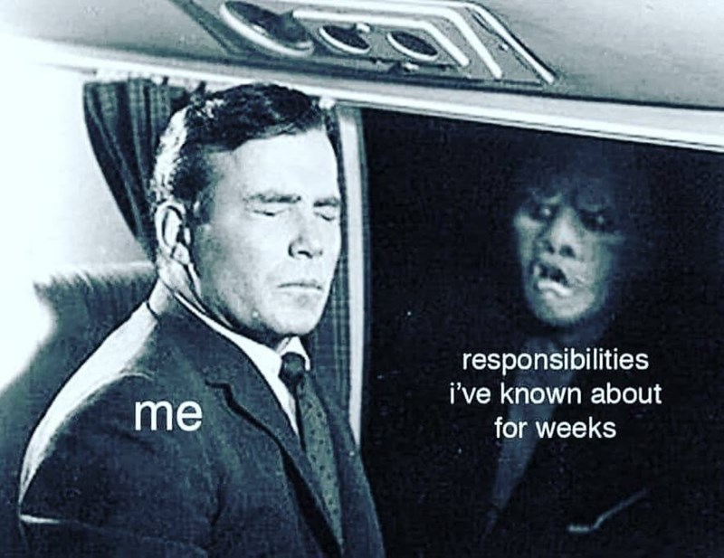 meme - Gentleman - responsibilities i've known about me for weeks