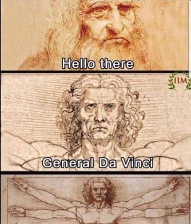 meme - Facial hair - Hello there ILM General Da Vinci