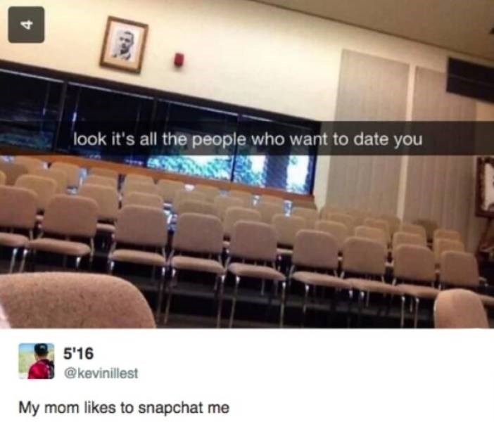 Auditorium - 4 look it's all the people who want to date you 5'16 @kevinillest My mom likes to snapchat me