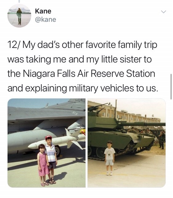 Transport - Kane @kane 12/My dad's other favorite family trip was taking me and my little sister to the Niagara Falls Air Reserve Station and explaining military vehicles to us. U4U