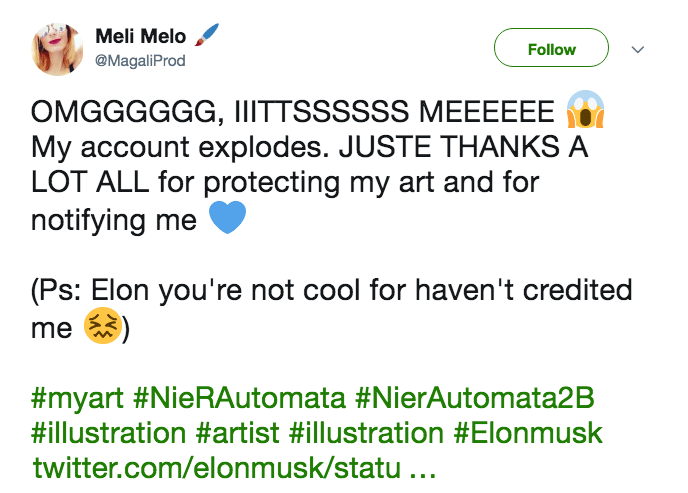 Text - Meli Melo Follow @MagaliProd OMGGGGGG, IIITTSSSSSS MEEEEEE My account explodes. JUSTE THANKS A LOT ALL for protecting my art and for notifying me (Ps: Elon you're not cool for haven't credited me #myart #NieRAutomata #NierAutomata2B #illustration #artist #illustration #Elonmusk twitter.com/elonmusk/statu...