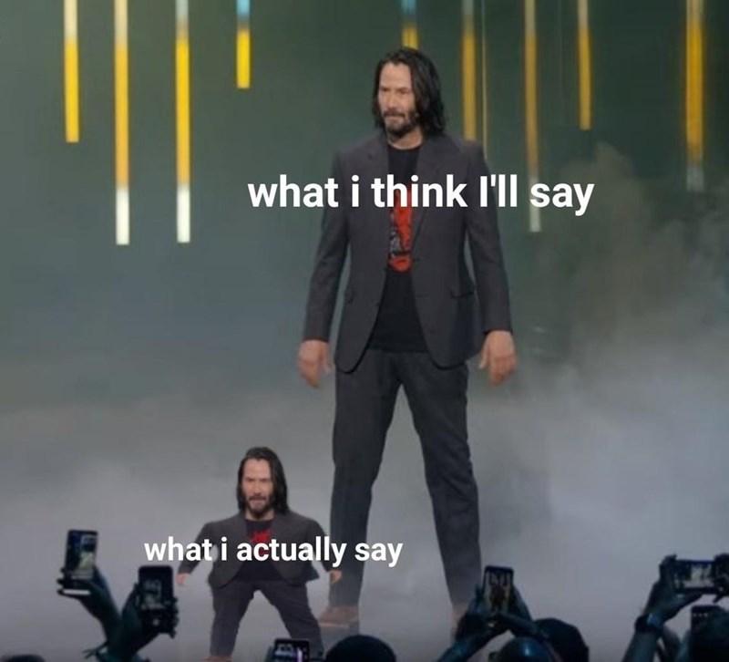 meme mini keanu - Album cover - what i think I'll say what i actually say