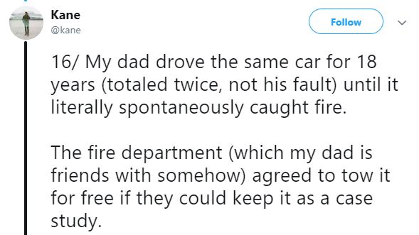 Asian Ron Swanson - Text - Kane Follow @kane 16/ My dad drove the same car for 18 years (totaled twice, not his fault) until it literally spontaneously caught fire. The fire department (which my dad is friends with somehow) agreed to tow it for free if they could keep it as a case study.