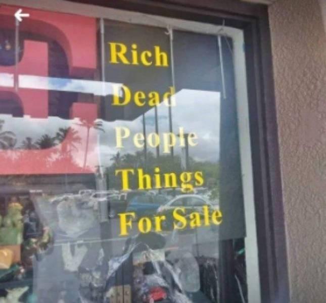 thrift shop - Window - Rich Dear Peopre Things For Sale
