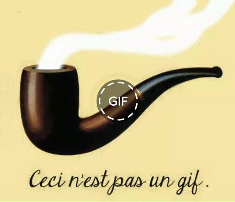 Meme - Tobacco pipe - GIF Ceci niest pas un gif