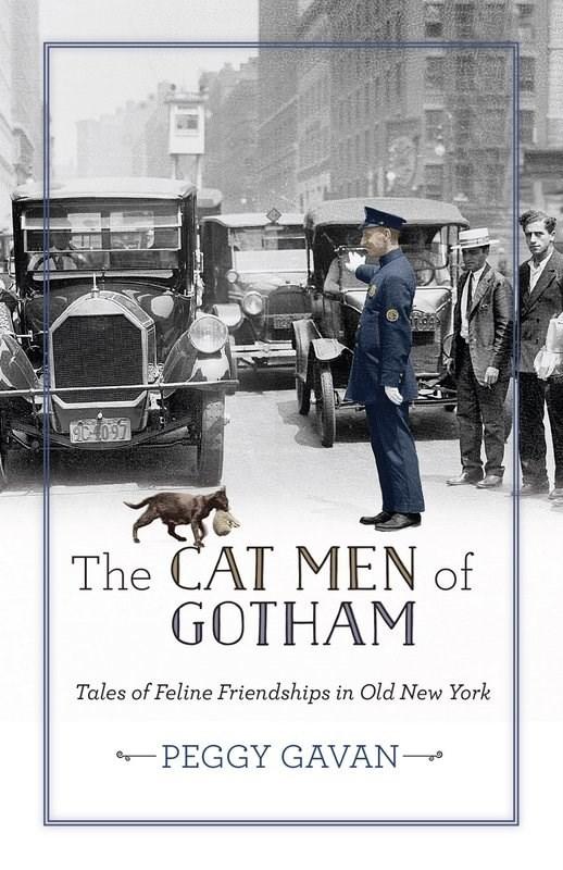 cat book - Poster - MER 90% 097 The CAT MEN of GOTHAM Tales of Feline Friendships in Old New York -PEGGY GAVAN