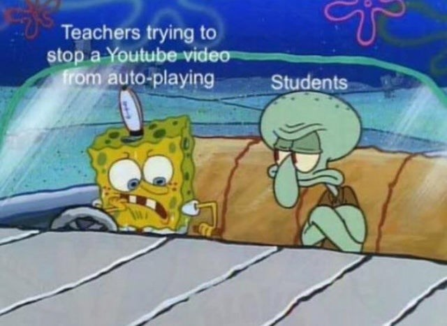 Cartoon - Teachers trying to stop a Youtube video from auto-playing Students
