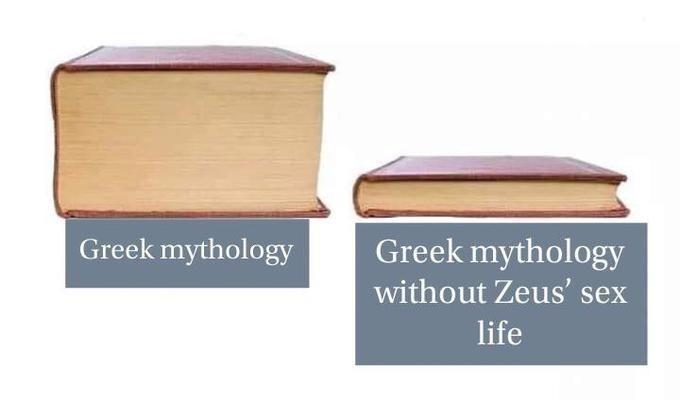 Meme - Product - Greek mythology without Zeus' sex Greek mythology life