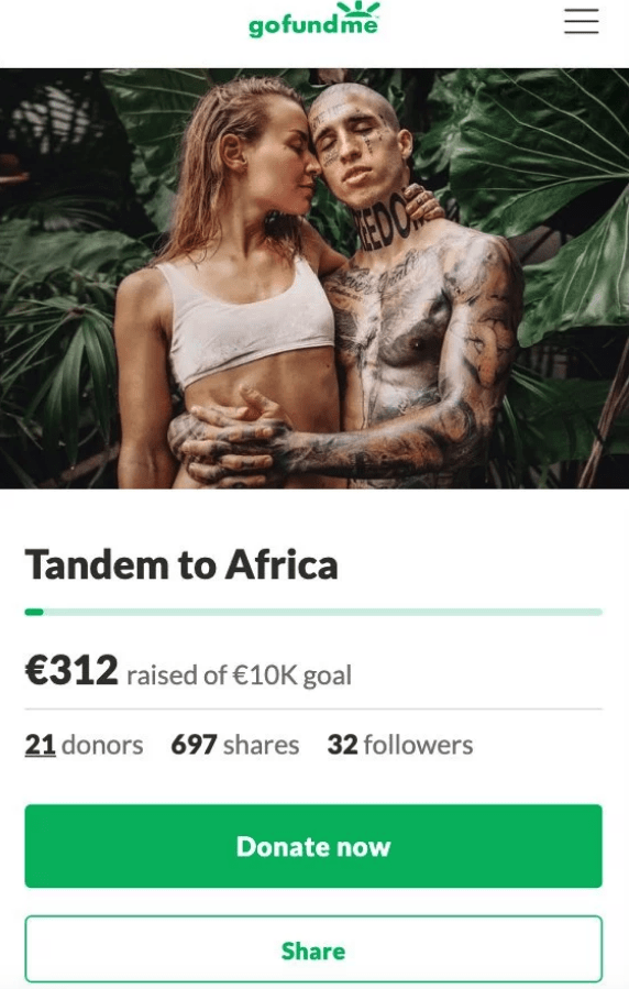 entitled couple - Adaptation - gofundme RED O Tandem to Africa €312 raised of €10K goal 21 donors 697 shares 32 followers Donate now Share