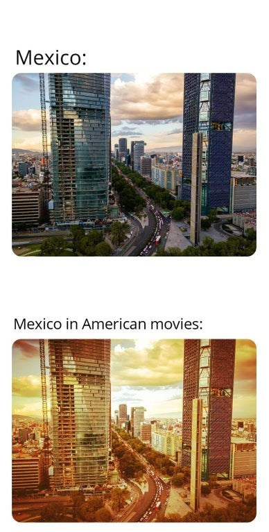 Meme - City - Mexico: Mexico in American movies: