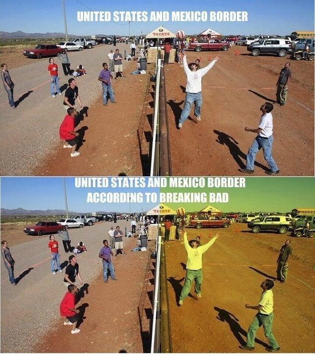 Meme - Sky - UNITED STATES AND MEXICO BORDER TECATE UNITED STATES AND MEXICO BORDER ACCORDING TO BREAKING BAD TECATE