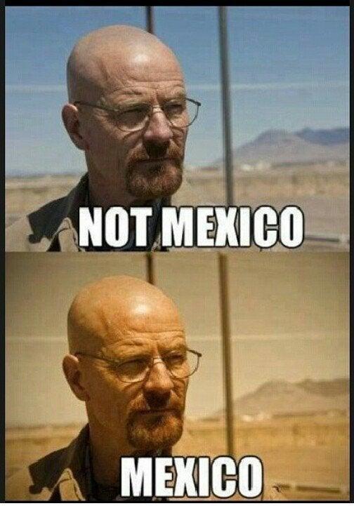 Meme - Forehead - NOT MEXICO MEXICO