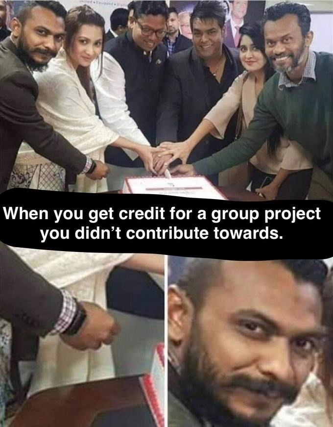 Meme - People - When you get credit for a group project you didn't contribute towards.