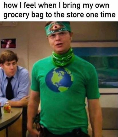 Meme - T-shirt - how I feel when I bring my own grocery bag to the store one time