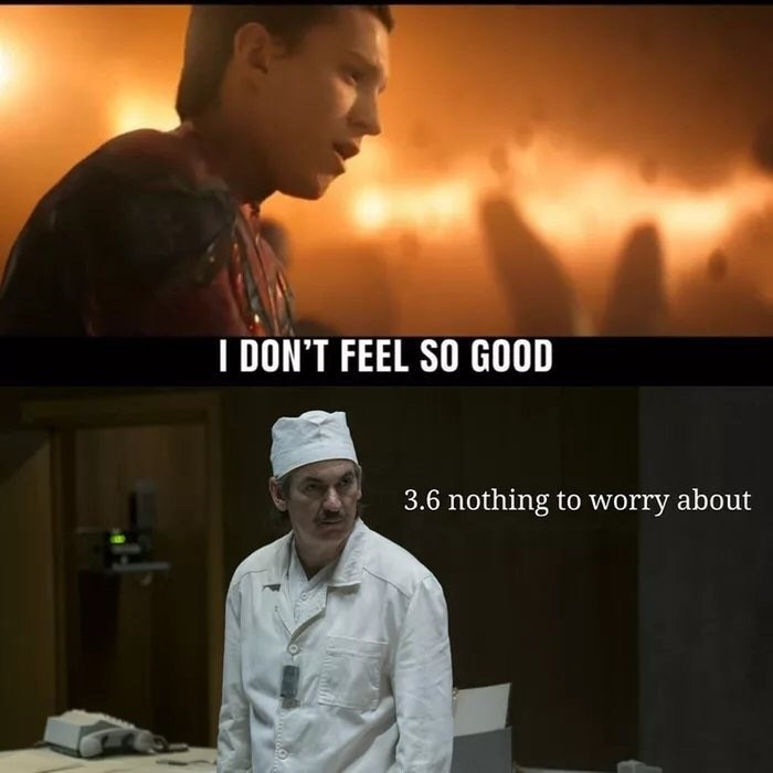 chernobyl meme - Chef - I DON'T FEEL SO GOOD 3.6 nothing to worry about