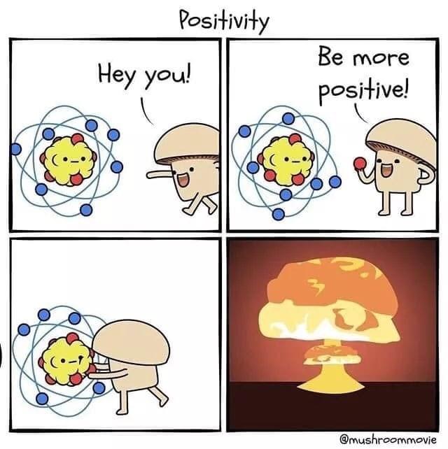 chernobyl meme - Cartoon - Positivity Be more Hey you! positive! @mushroommovie