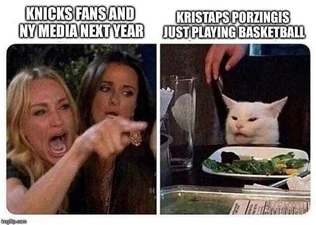 Meme - Cat - KNICKS FANS AND NY MEDIA NEXTYEAR KRISTAPS PORZINGIS JUST PLAYING BASKETBALL imgilip com
