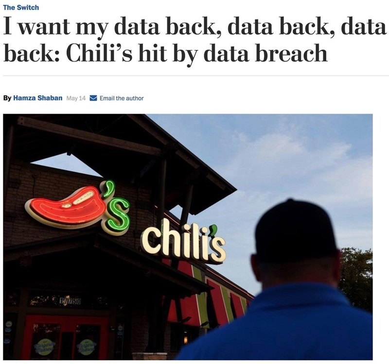 sily shitpost - Font - The Switch my data back, data back, data back: Chili's hit by data breach By Hamza Shaban May 14 Email the author chilis 750
