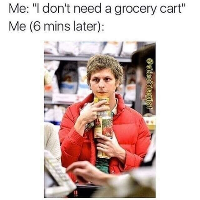 """sily shitpost - Photography - Me: """"I don't need a grocery cart"""" Me (6 mins later): sidleofricepilaf"""