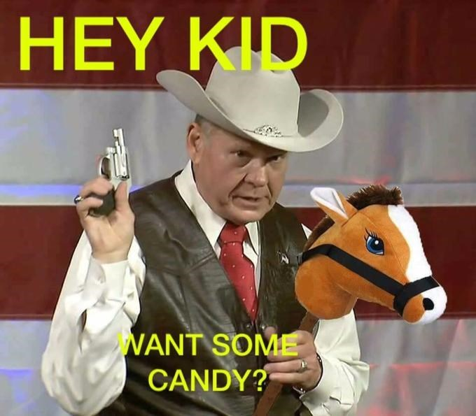 roy moore meme - Horse - HEY KID NANT SOME CANDY?