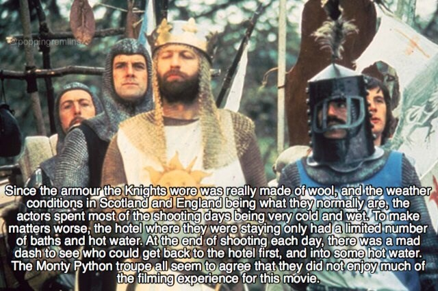 monty python - Font - poppingremlins Since the armour the Knights wore was really made of wool and the weather conditions in Scotland and England being what they normally are, the actors spent mostof the shooting days being very cold and wet To make matters worse, the hotel